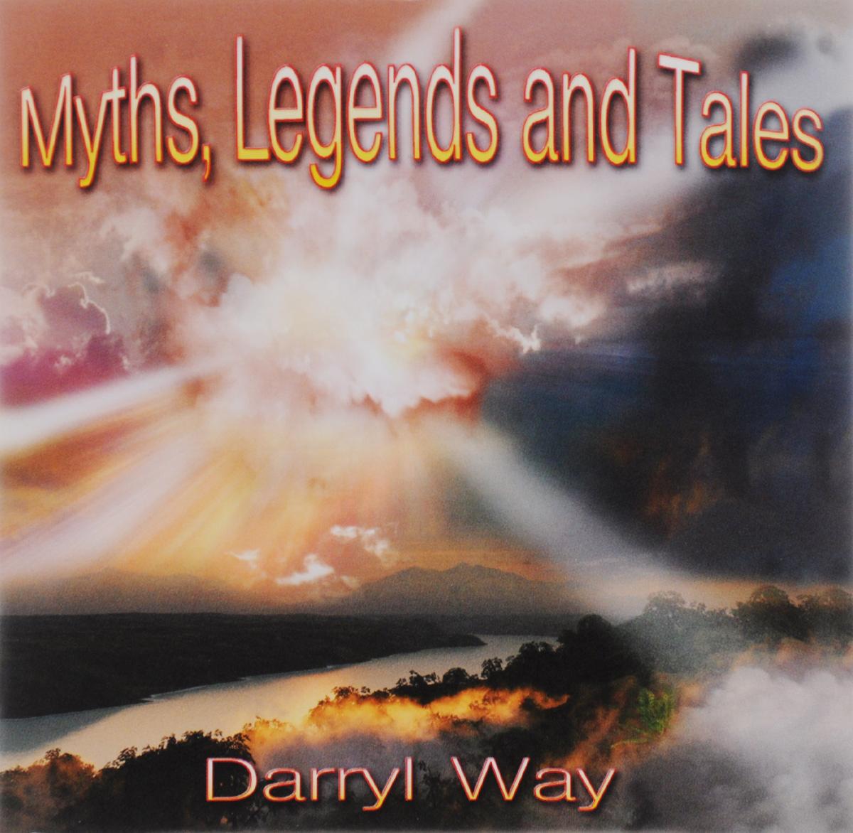 Уэй Дэррил Darryl Way. Myths, Legends And Tales graham watkins welsh legends and myths