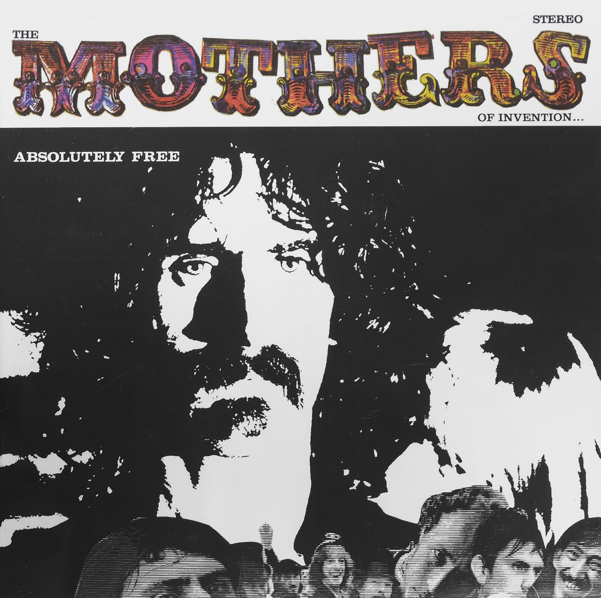 Фрэнк Заппа,The Mothers Of Invention Frank Zappa. The Mothers Of Invention. Absolutely Free kidd s the invention of wings