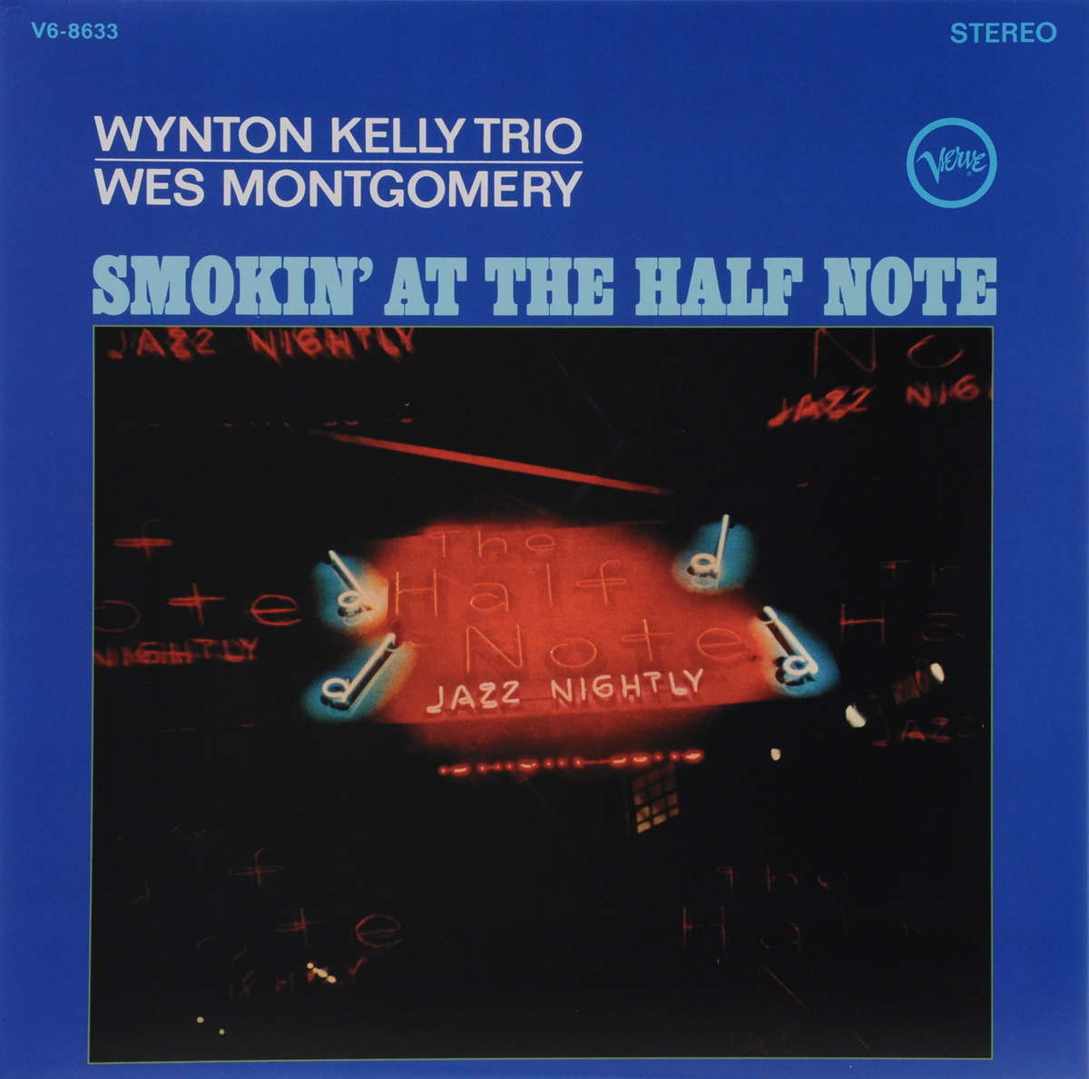 Wynton Kelly Trio,Уэс Монтгомери Wynton Kelly Trio / Wes Montgomery. Smokin' At The Half Note (LP) r kelly r kelly tp 3 reloaded