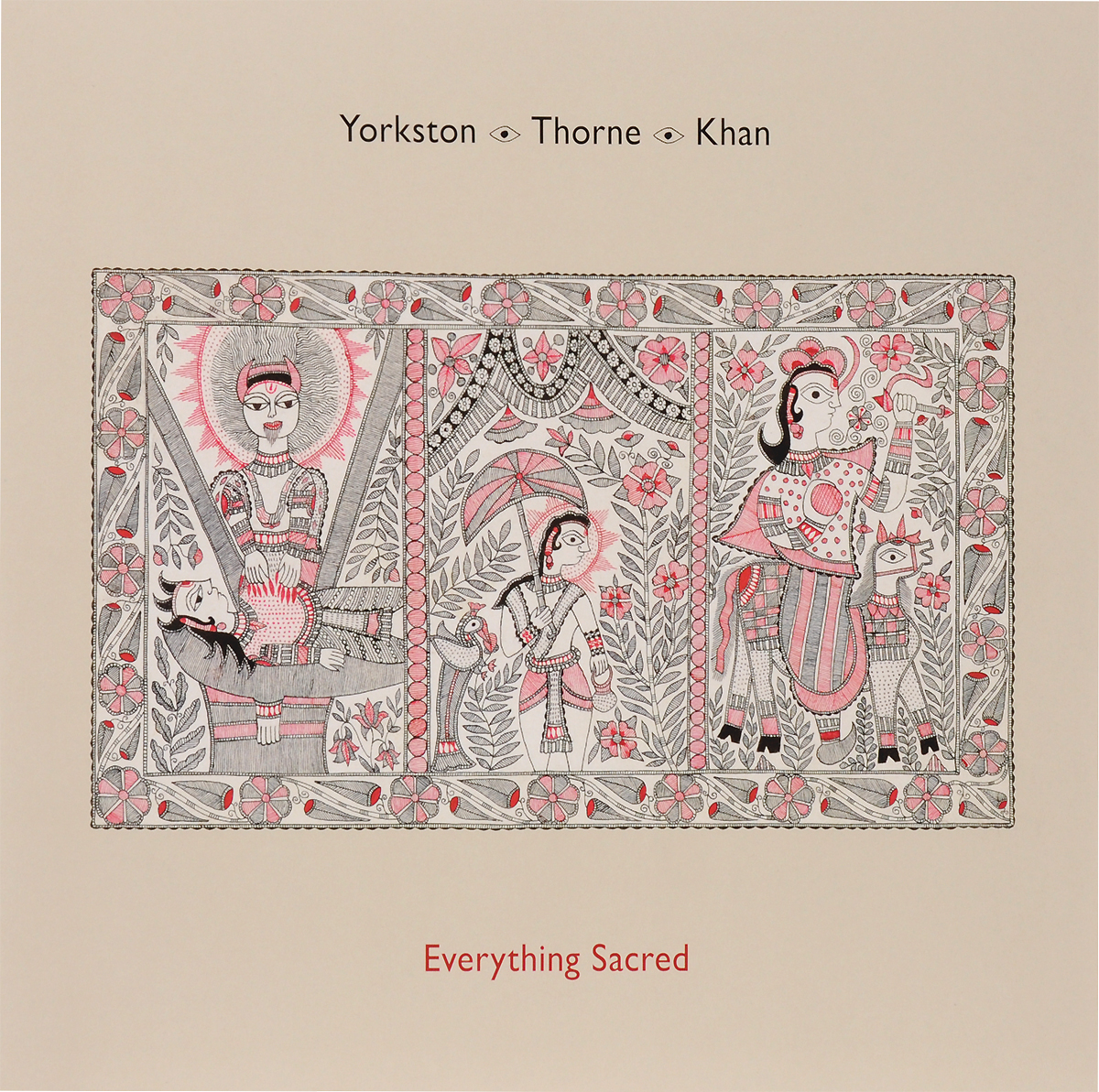 Yorkston / Thorne / Khan Yorkston / Thorne / Khan. Everything Sacred (LP) витамины thorne