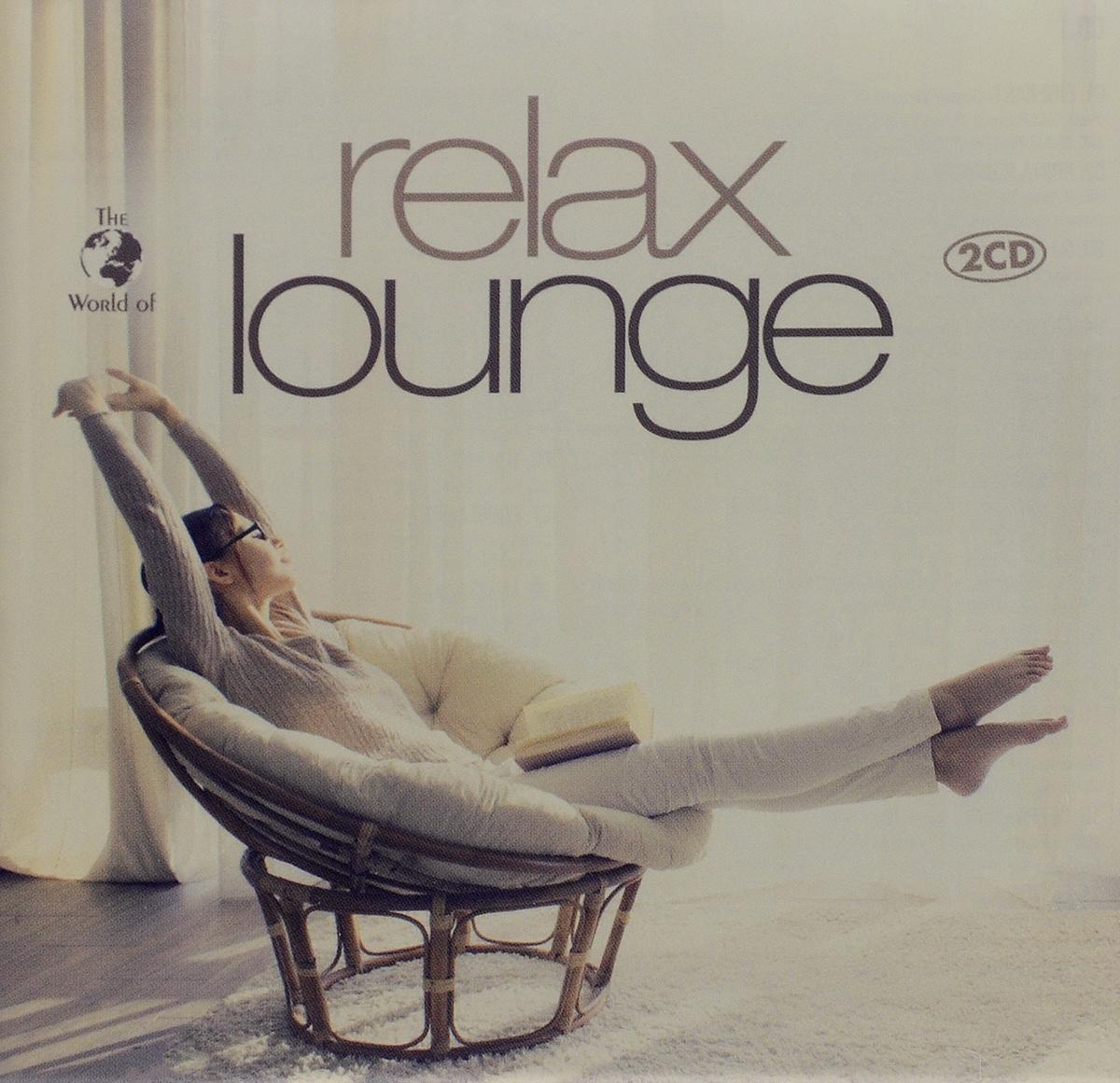 Eigenart,Коста Родригез,DJ Shah,Skysurfer,Manoa,Biboul Darouiche Soleil Bantu,Mezzoforte,Tok Tok Tok,Anastacia The World Of Relax Lounge (2 CD) цена