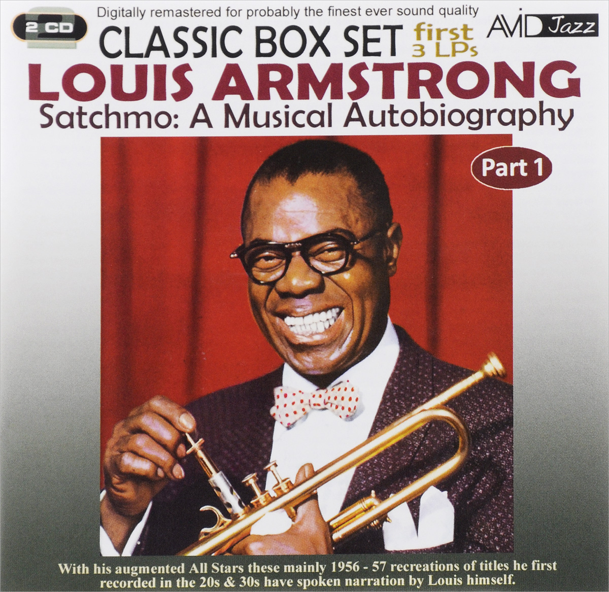 Луи Армстронг,Louis Armstrong & The All Stars Avid Jazz. Louis Armstrong. Satchmo. A Musical Autobiography. Part 1 (2 CD) a m trovato satchmo