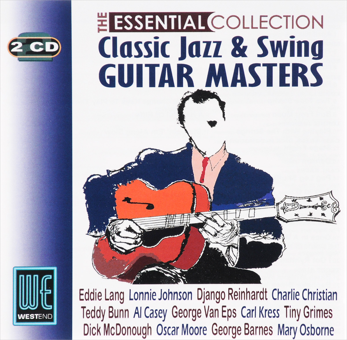 The Essential Collection. Classic Jazz and Swing Guitar Masters (2 CD) цена
