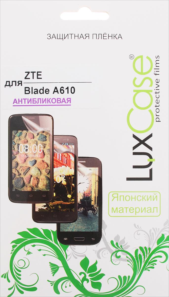 LuxCase защитная пленка для ZTE Blade A610, антибликовая zte zte blade a610