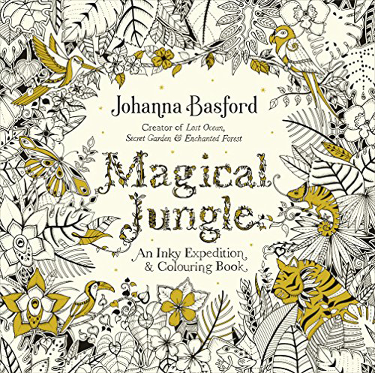 Magical Jungle: An Inky Expedition & Colouring Book colouring book jungle with rub down transfers