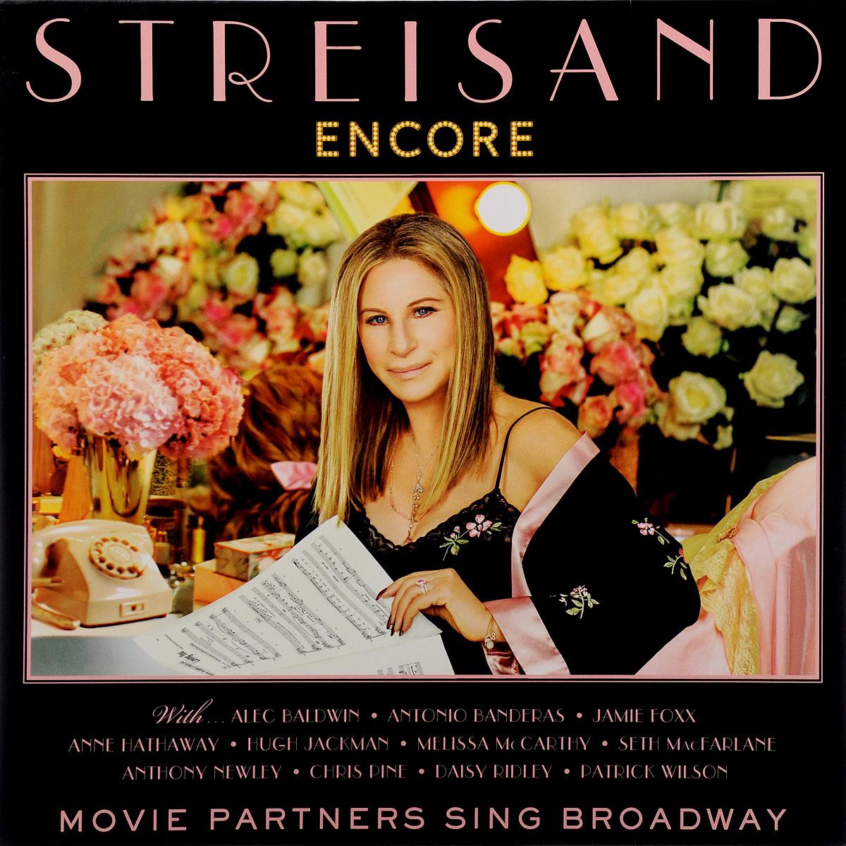 Барбра Стрейзанд Barbra Streisand. Encore: Movie Partners Sing Broadway (LP) барбра стрейзанд barbra streisand encore movie partners sing broadway lp