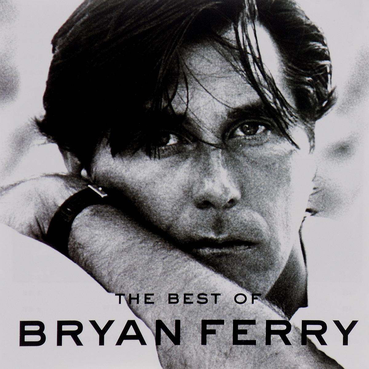 Брайан Ферри Bryan Ferry. The Best Of cd bryan ferry the best of