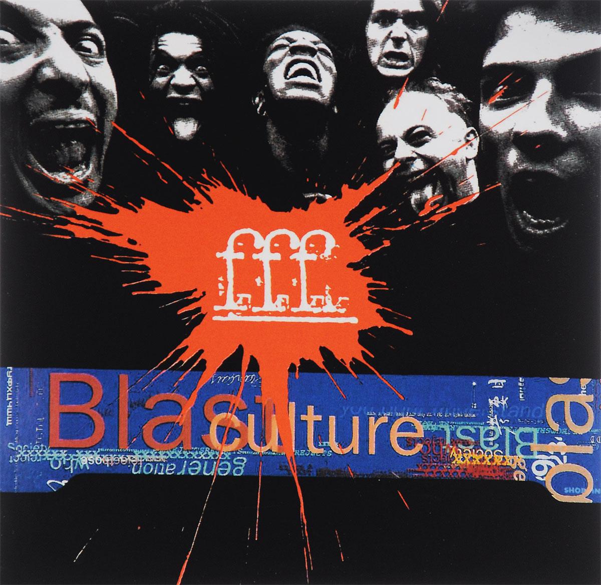 FFF FFF. Blast Culture fff fff free for fever 2 lp