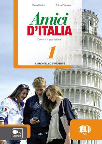Amici DI Italia: Student'S Book 1 amici d italia workbook 2 audio cd