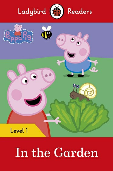 Peppa Pig: In the Garden: Level 1 ladybird learners things that go