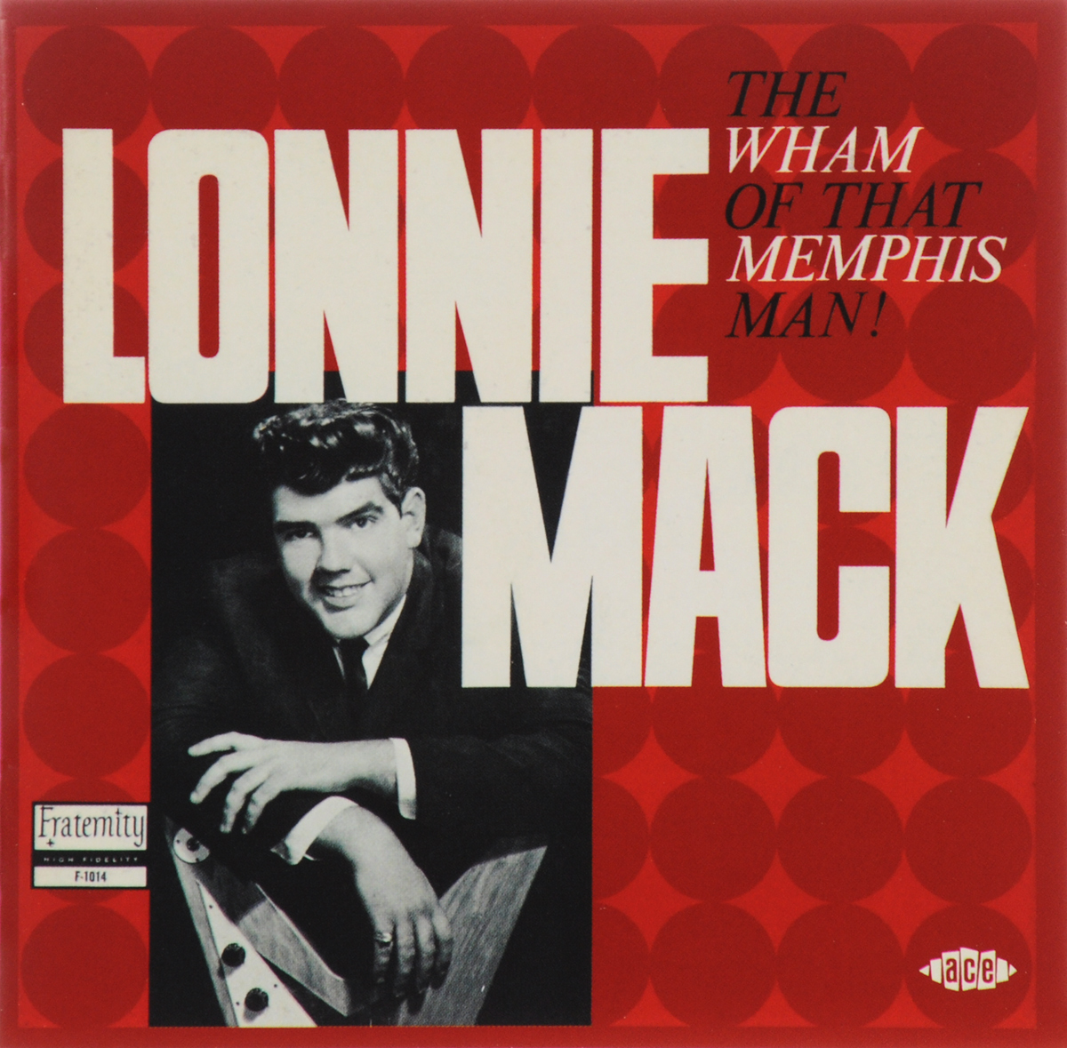 Лонни Мэк Lonnie Mack. The Wham Of That Memphis Man!