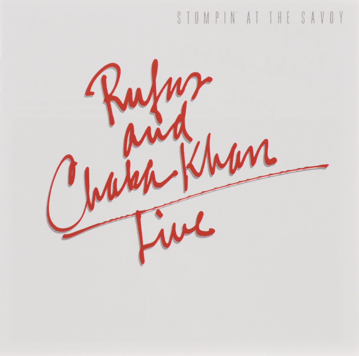Чака Хан,Rufus Khan Rufus And Chaka Khan. Live. Stompin' At The Savoy чака хан chaka khan original album series 5 cd