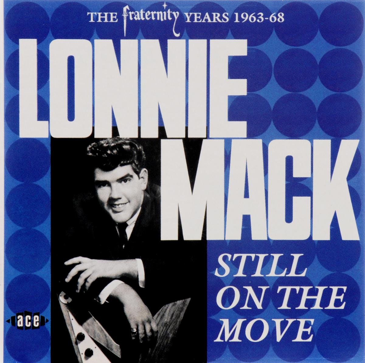 Лонни Мэк Lonnie Mack. Still On The Move цена