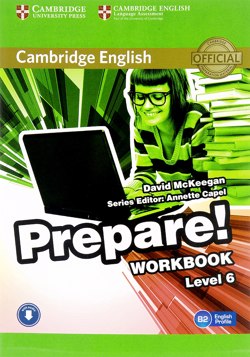 Cambridge English Prepare! Level 6 B2: Workbook prepare level 2 workbook