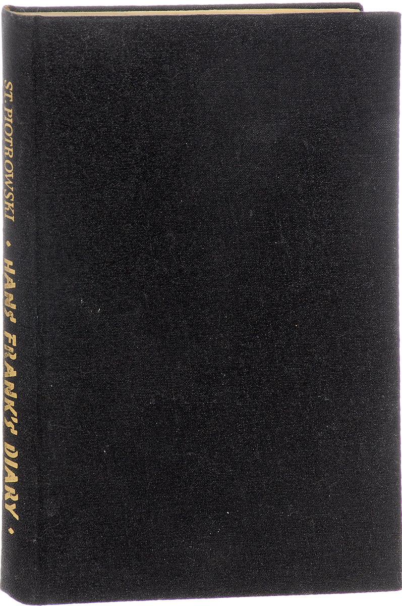 Piotrowski S. Hans Frank`s diary xuanxuan diary black s
