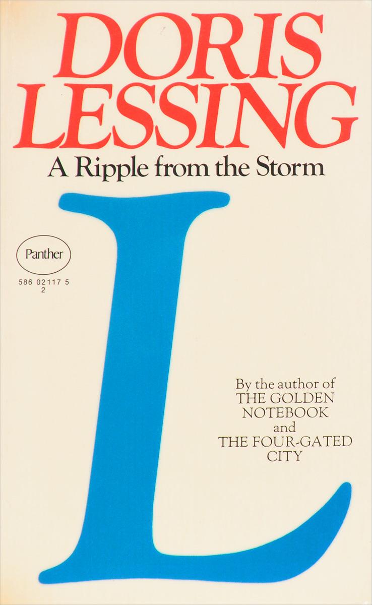 лучшая цена Lessing D. A Ripple from the Storm