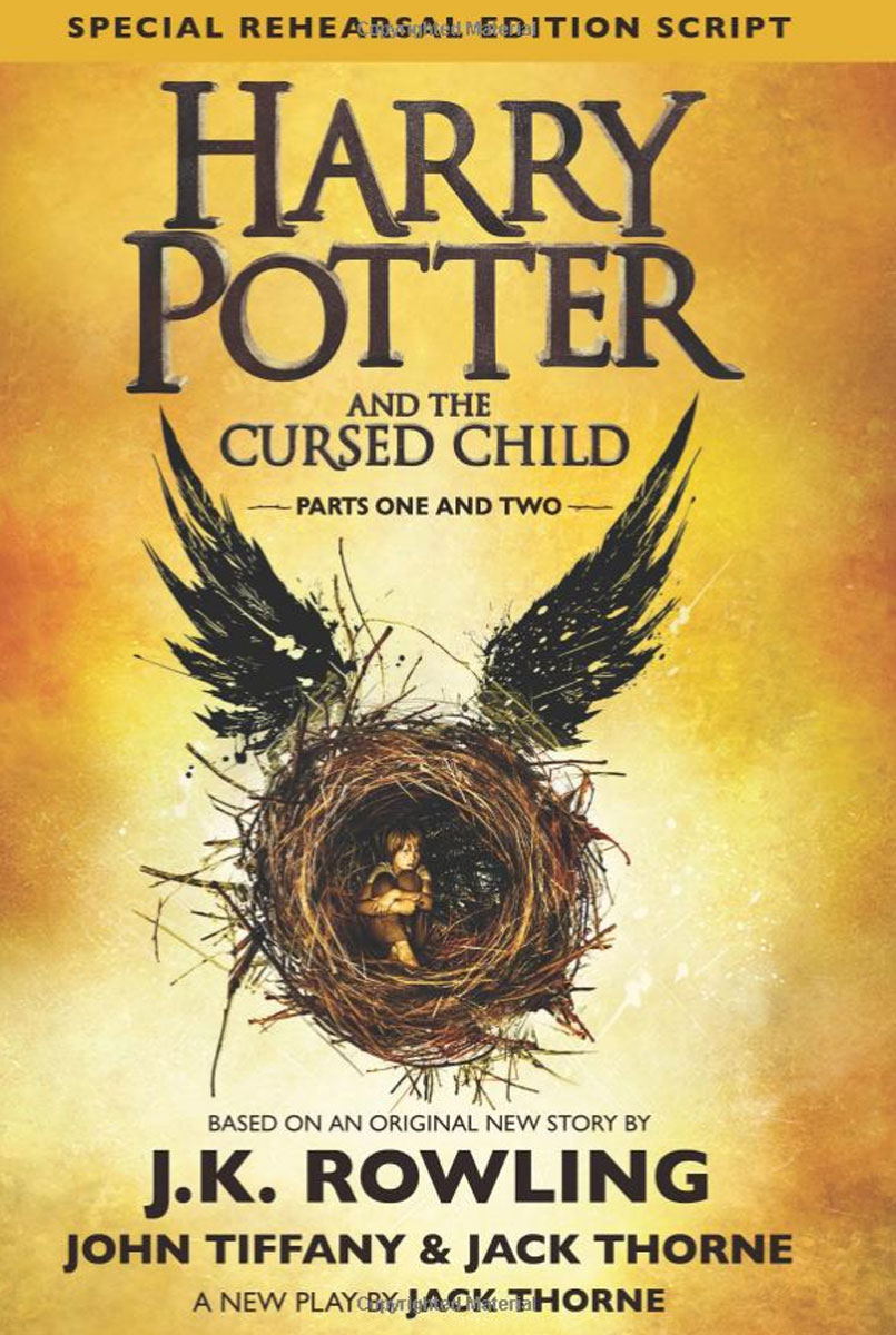 Harry Potter and the Cursed Child: Parts 1 & 2 harry potter and the cursed child parts 1 and 2 the official script book of the original west end production
