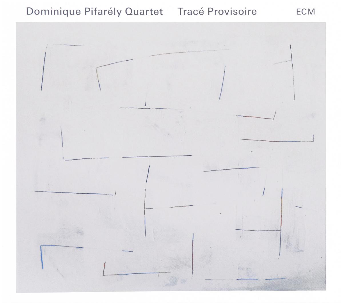 Dominique Pifarely Quartet Dominique Pifarely Quartet. Trace Provisoire dominique paret secure connected objects