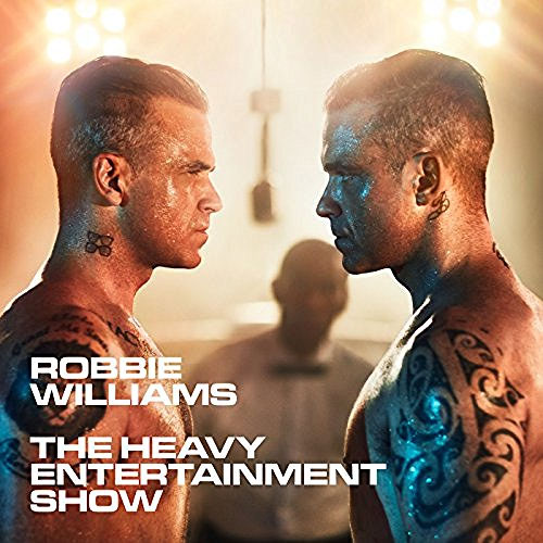 Робби Уильямс Robbie Williams. The Heavy Entertainment Show robbie williams robbie williams swings both ways 2 lp