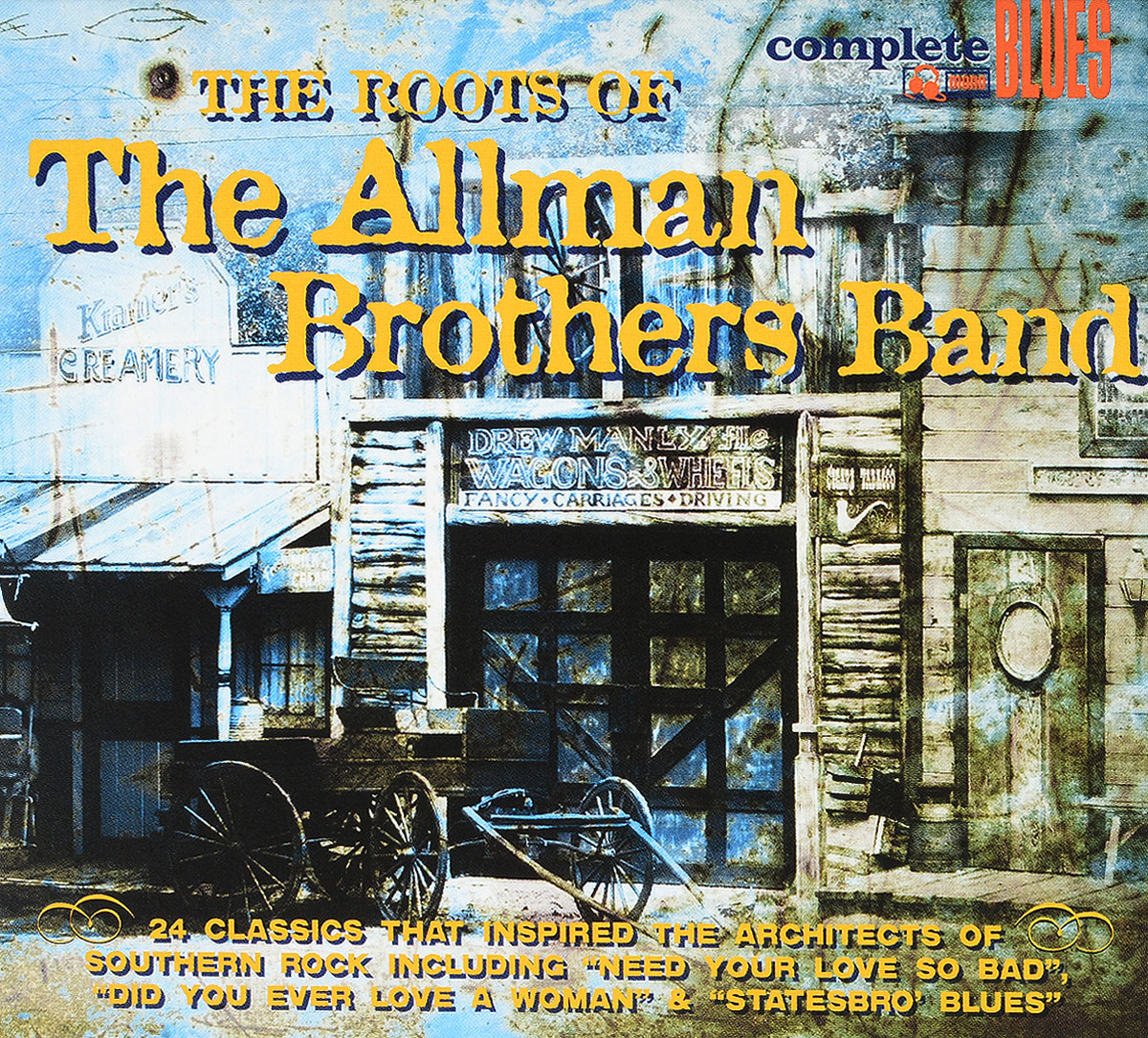Биг Билл Брунзи,Блайнд Бой Фуллер,Блайнд Уилли Мактелл,Ти-Боун Уокер,Би Би Кинг,Артур Бернетт Честер,Мадди Уотерс,Элмор Джеймс,Чак Берри Complete Blues. The Roots Of The Allman Brothers Band бадди гай роберт джонсон артур бернетт честер мадди уотерс этта джеймс вилли диксон 100 years of the blues 2 cd