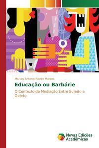 Educacao ou Barbarie