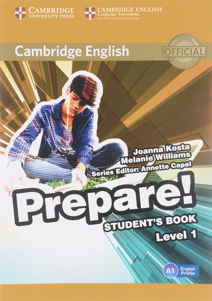 Cambridge English Prepare! Level 1 A1: Student's Book cambridge plays the pyjama party elt edition cambridge storybooks