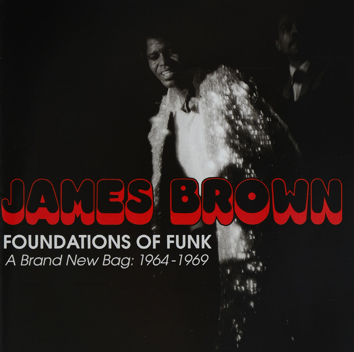 Джеймс Браун James Brown. Foundations Of Funk. A Brand New Bag. 1964-1969 (2 CD) the legacy of funk cd