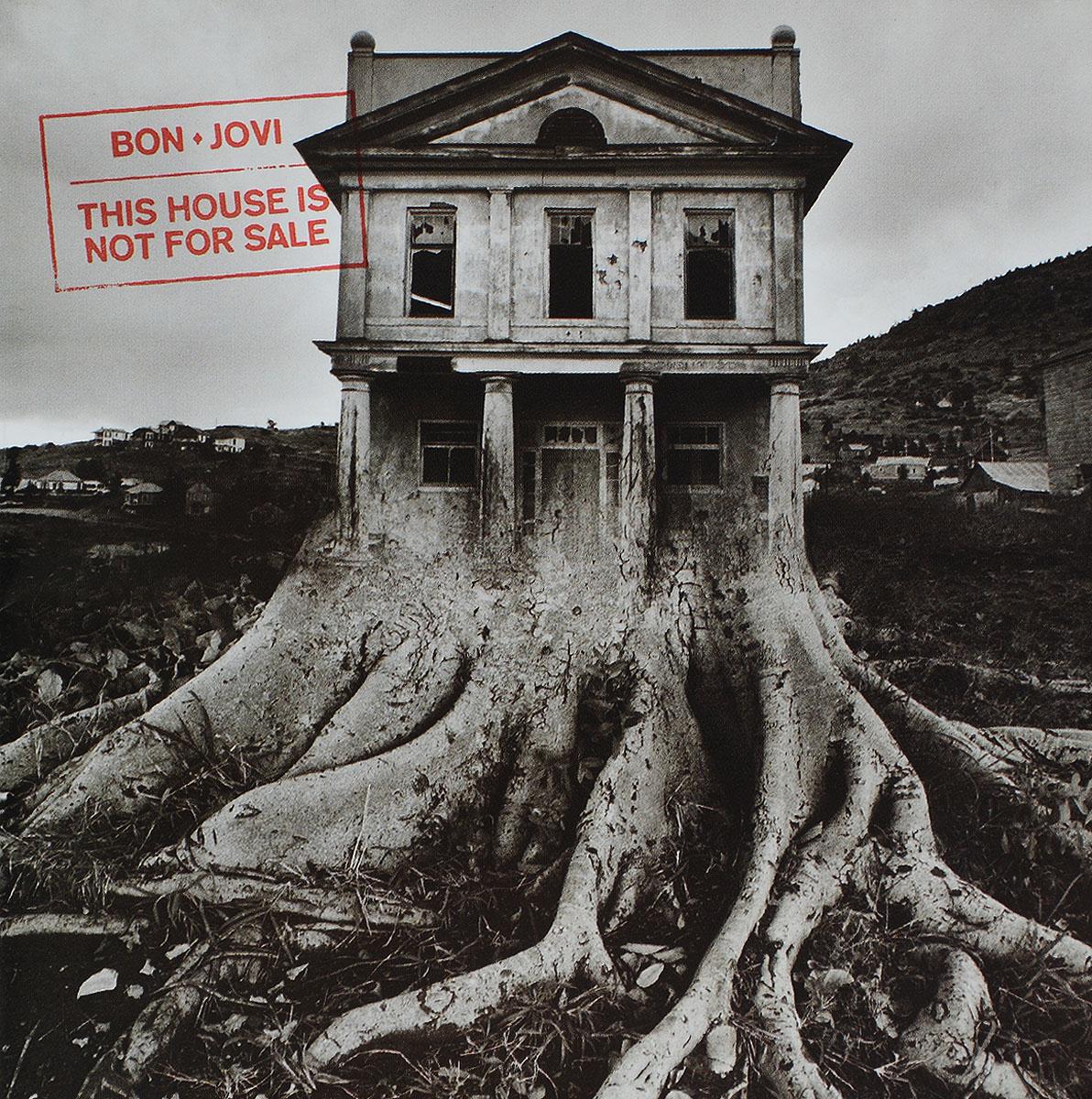 Bon Jovi Jovi. This House Is Not For Sale