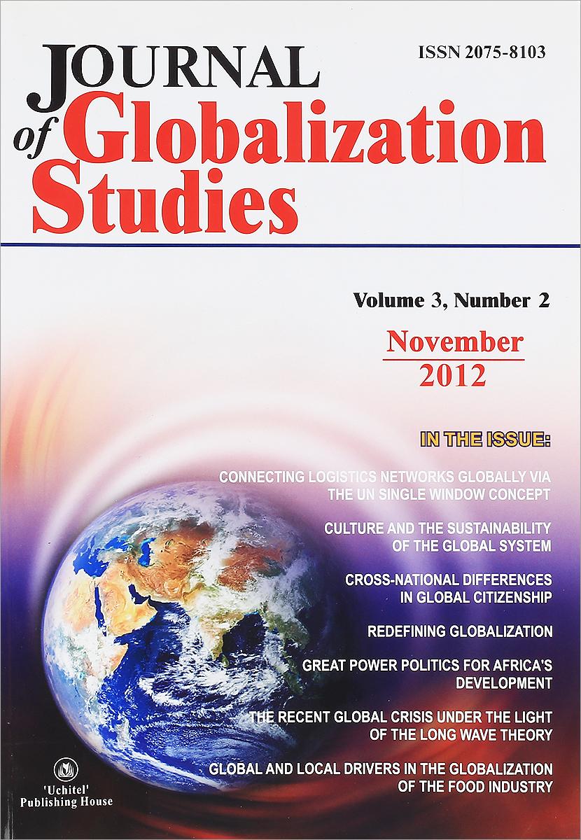 Journal of Globalization Studies: Volume 3: Number 2: November 2012