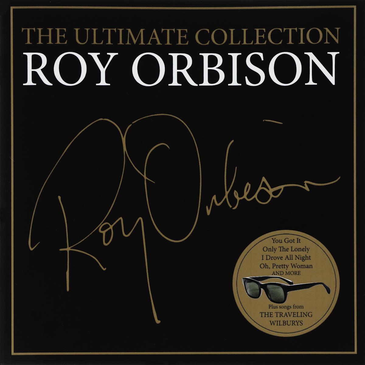 Рой Орбисон Roy Orbison. The Ultimate Collection рой орбисон roy orbison hank williams the roy orbison way