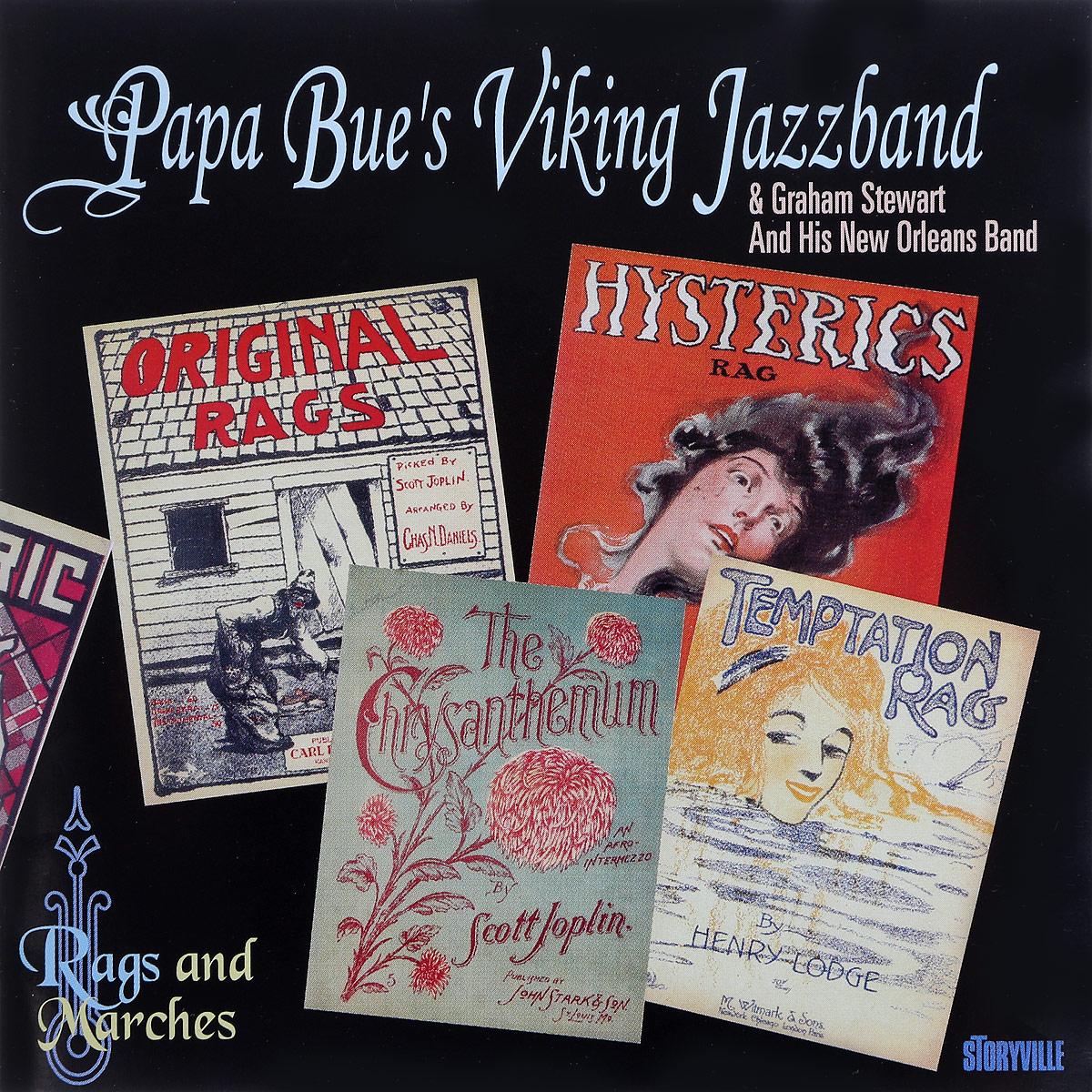 Papa Bue's Viking Jazz Band,Graham Stewart And His New Orleans Band Papa Bue's Viking Jazz Band & Graham Stewart And His New Orleans Band. Rags And Marches цена и фото