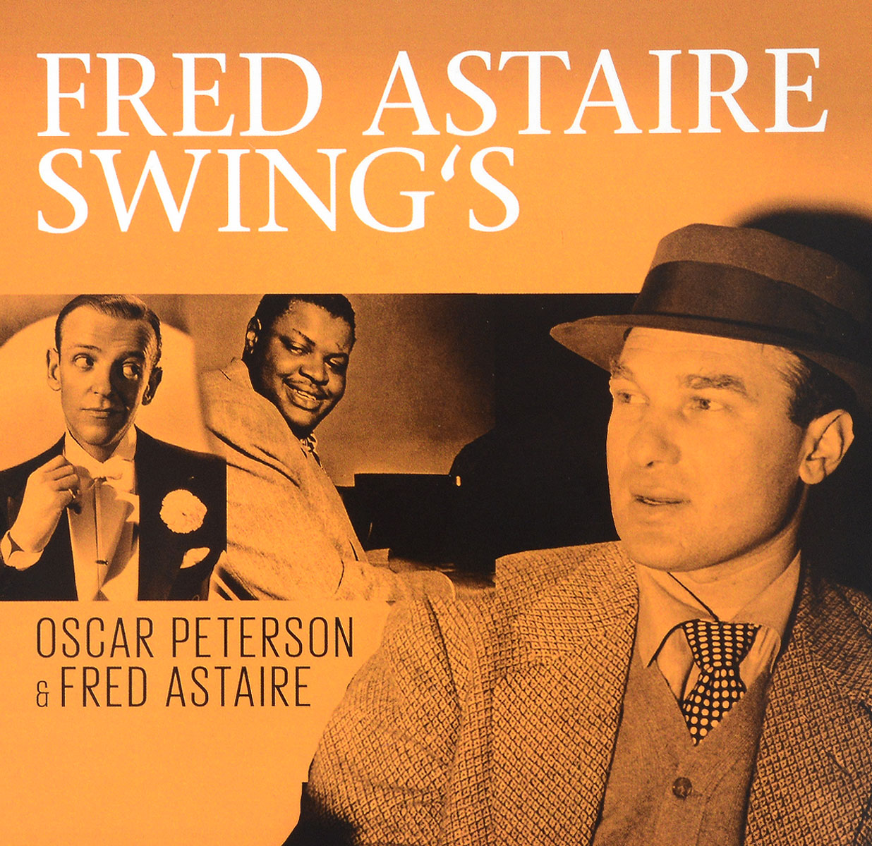 Оскар Питерсон,Фред Астер Oscar Peterson & Fred Astaire. Fred Astaire Swing's (2 CD) оскар питерсон oscar peterson the song books 5 cd