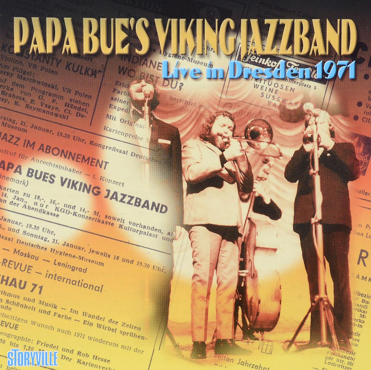 Papa Bue's Viking Jazz Band Papa Bue's Viking Jazz Band. Live In Dresden 1971 цена и фото
