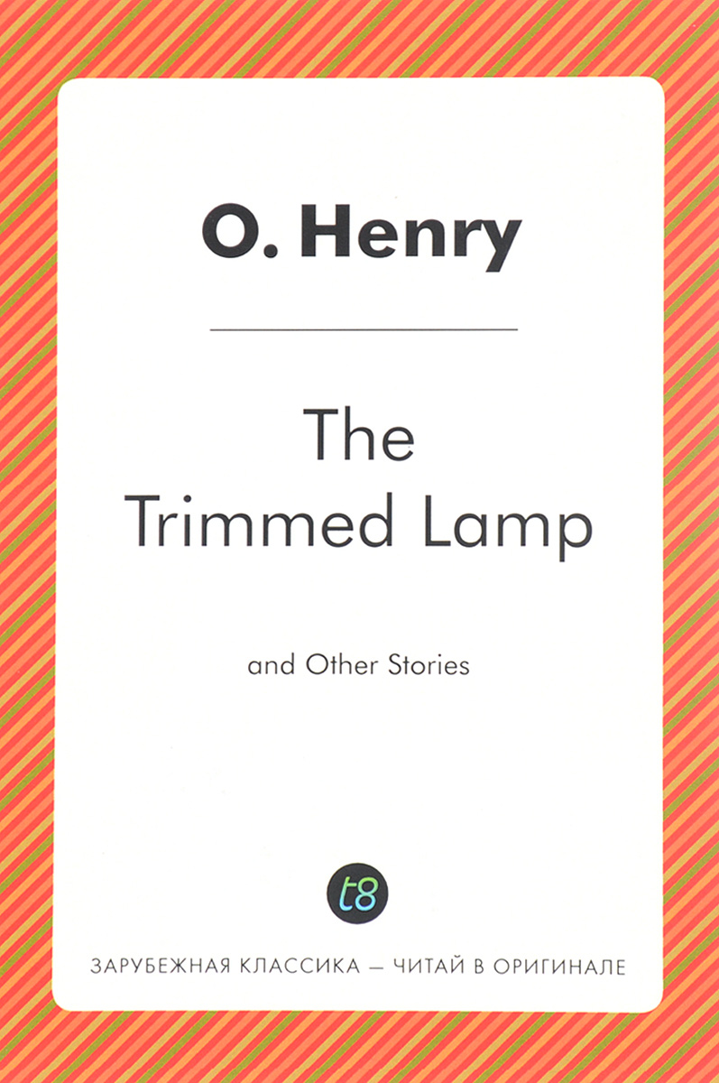 O. Henry The Trimmed Lamp and Other Stories deathlok the demolisher