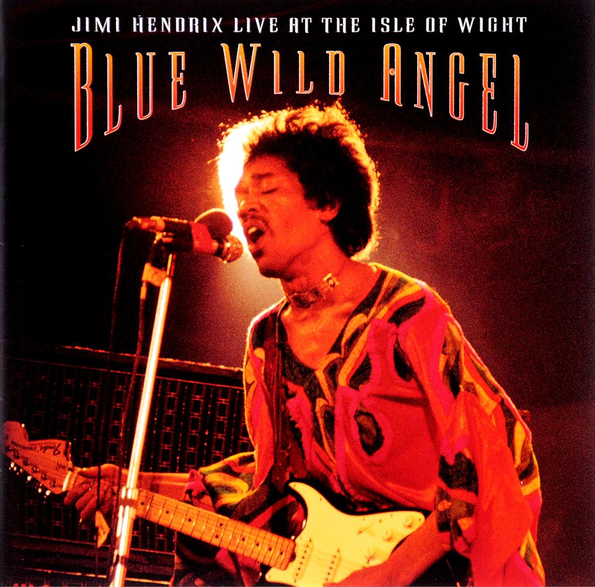 Джими Хендрикс Jimi Hendrix. Blue Wild Angel: Jimi Hendrix Live At The Isle Of Wight angel wight звезды озвездах