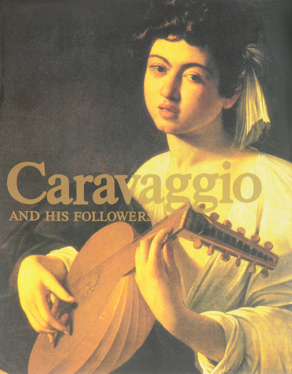 Valeria Guseva Caravaggio and his followers