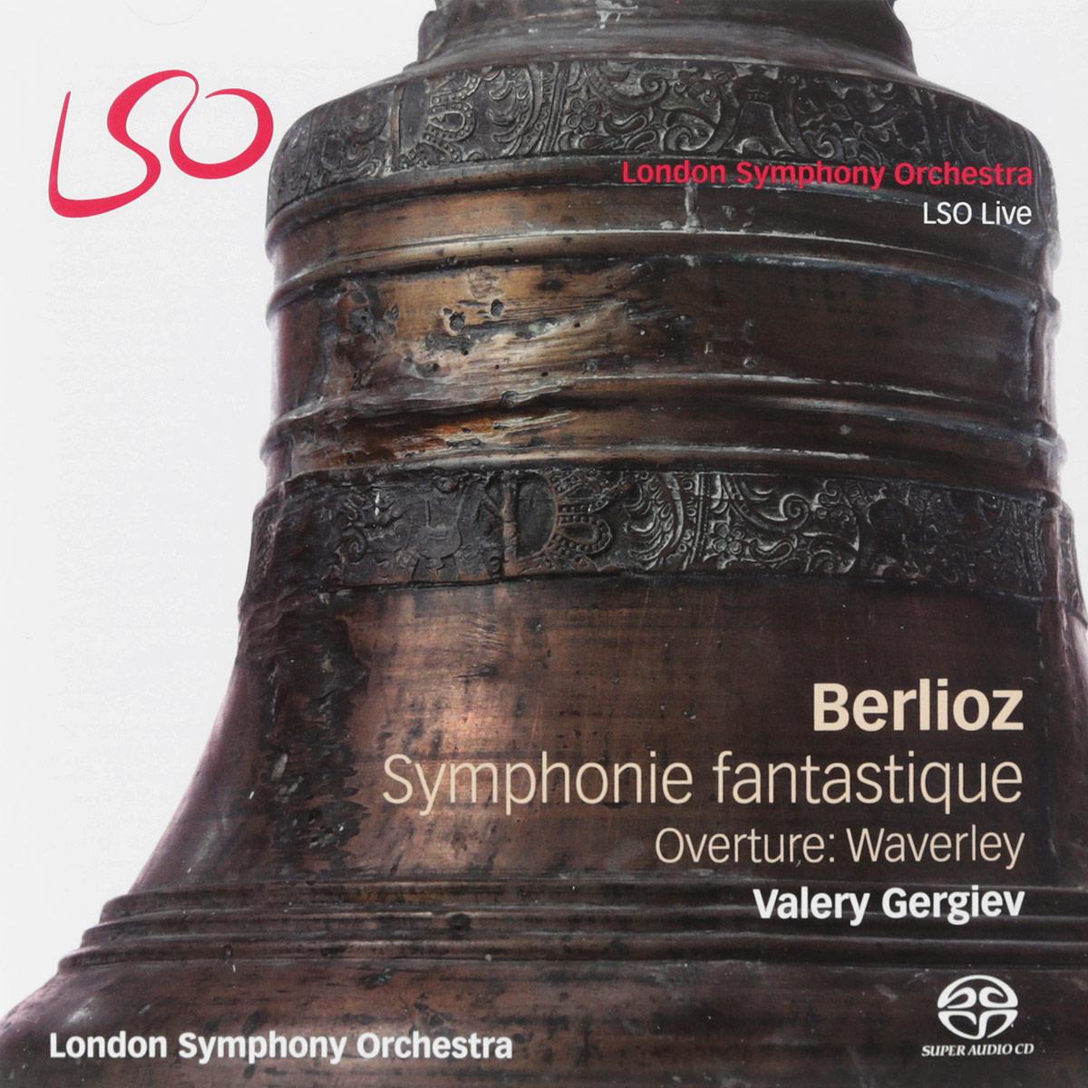 Валерий Гергиев,The London Symphony Orchestra Valery Gergiev. Berlioz. Symphonie Fantastique / Overture: Waverley (SACD + Blu-ray)