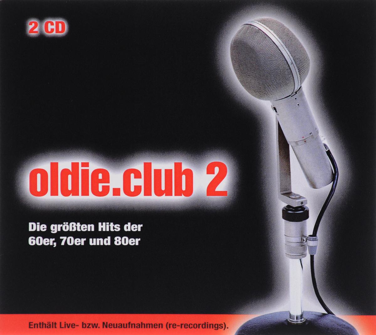 Oldie.Club 2. Die Grossten Hits Der 60er, 70er Und 80er (2 CD)