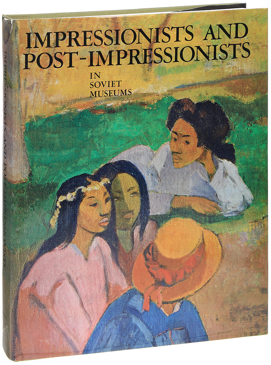 Impressionists and Post-impressionists in Soviet Museums