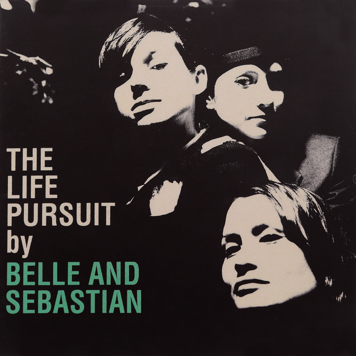 Belle & Sebastian And Sebastian. The Life Pursuit