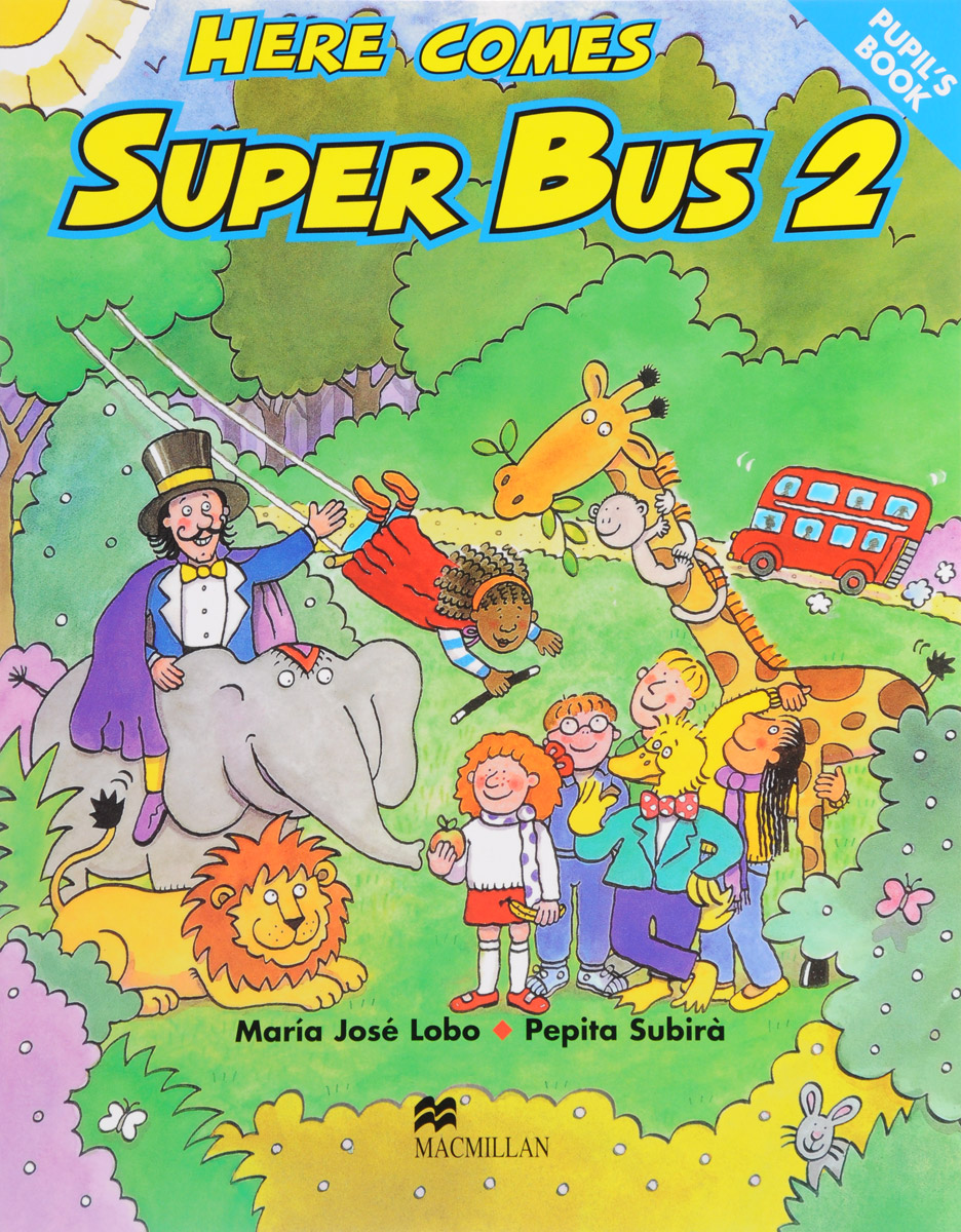 Here Comes Super Bus: 2 here comes the trouble