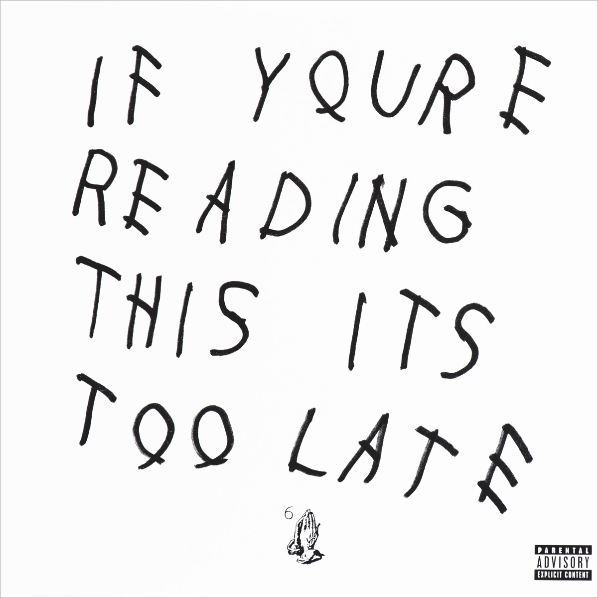Drake Drake. If You're Reading This It's Too Late (2 LP) bosch pseudonymous if you re reading this it s too late
