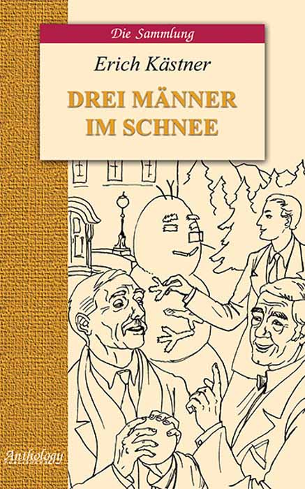 лучшая цена Erich Kastner Drei Manner im Schnee