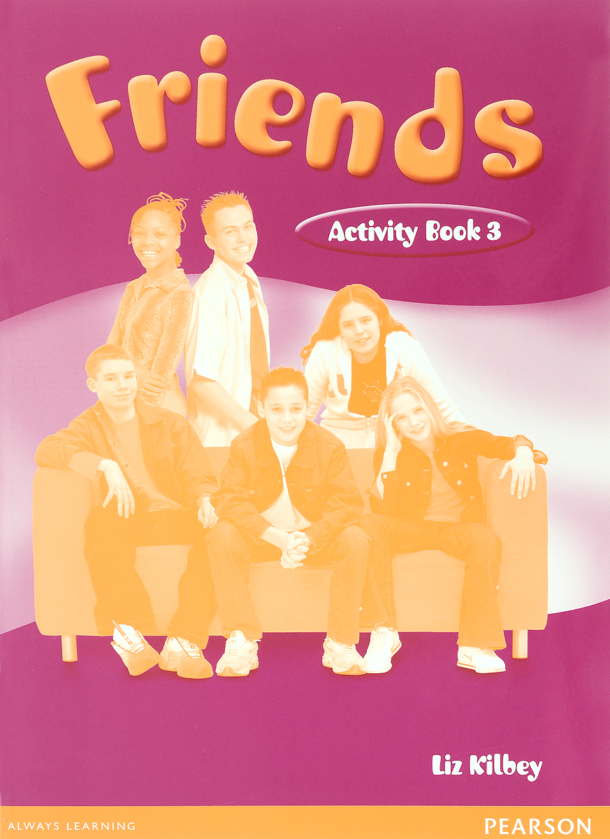 Friends 3: Activity Book raymond williams keywords a vocabulary of culture and society