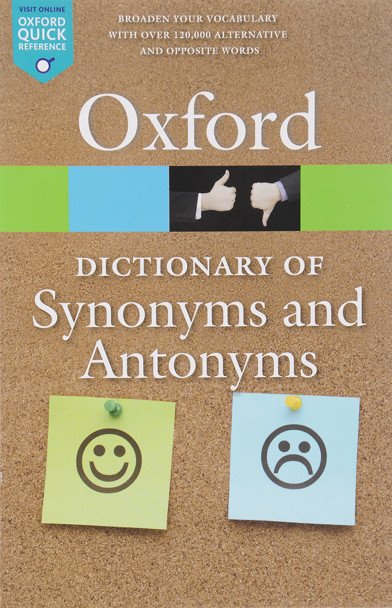 The Oxford Dictionary of Synonyms and Antonyms цены онлайн