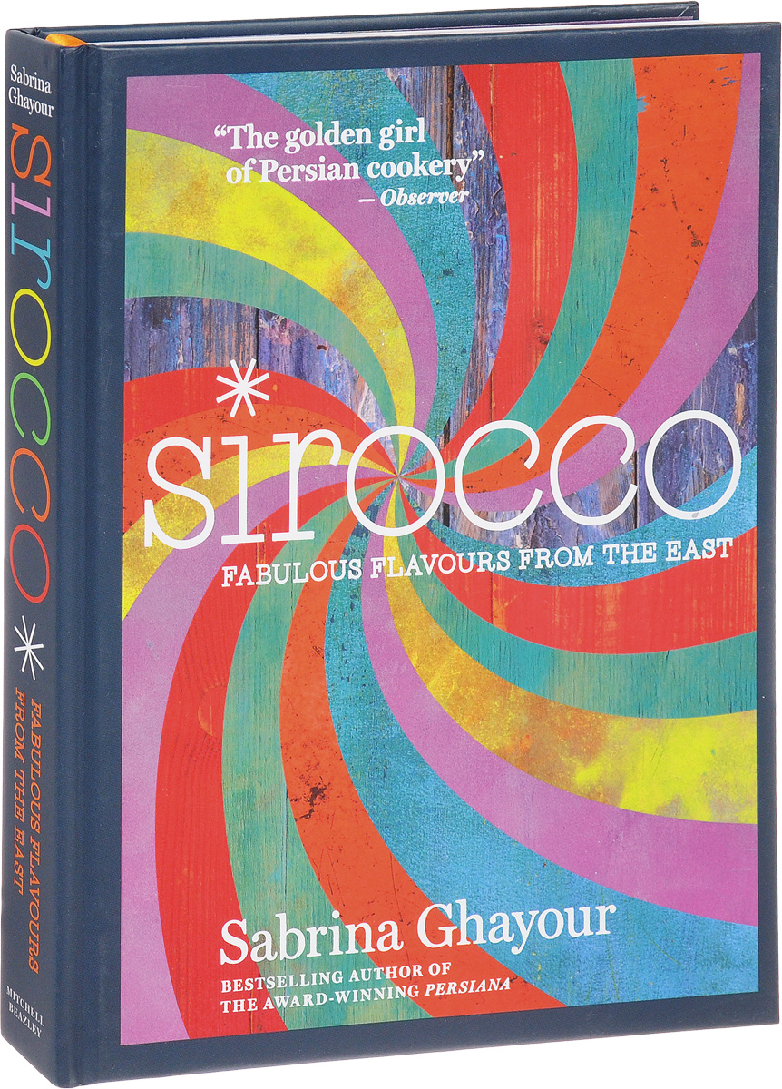 Sirocco: Fabulous Flavours from the East   Ghayour Sabrina