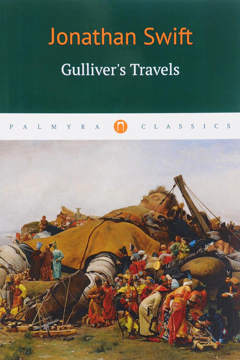 Jonatan Swift Gulliver's Travels j swift travels into several remote nations of the world