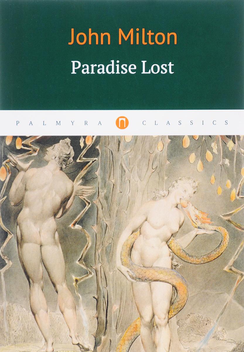 John Milton Paradise Lost неизвестный автор kalevala the epic poem of finland – volume 02