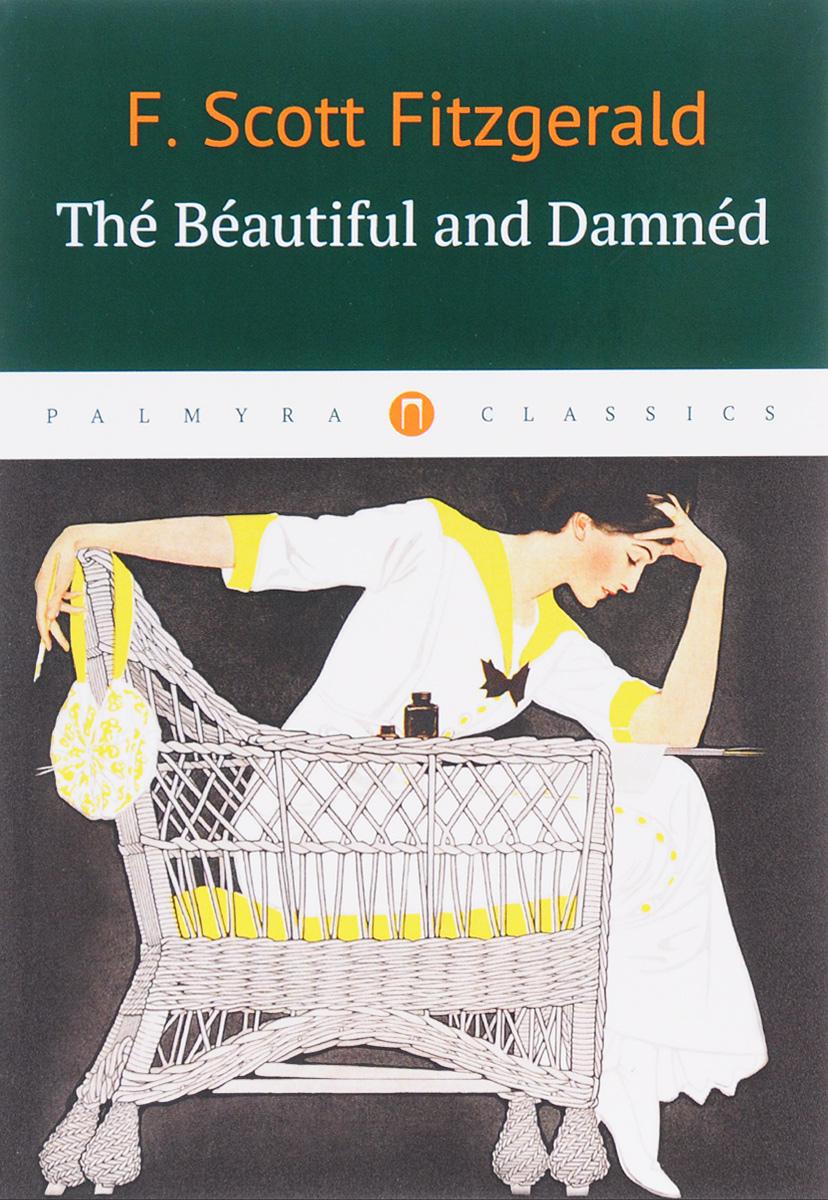 цены на F. Scott Fitzgerald The Beautiful and Damned  в интернет-магазинах