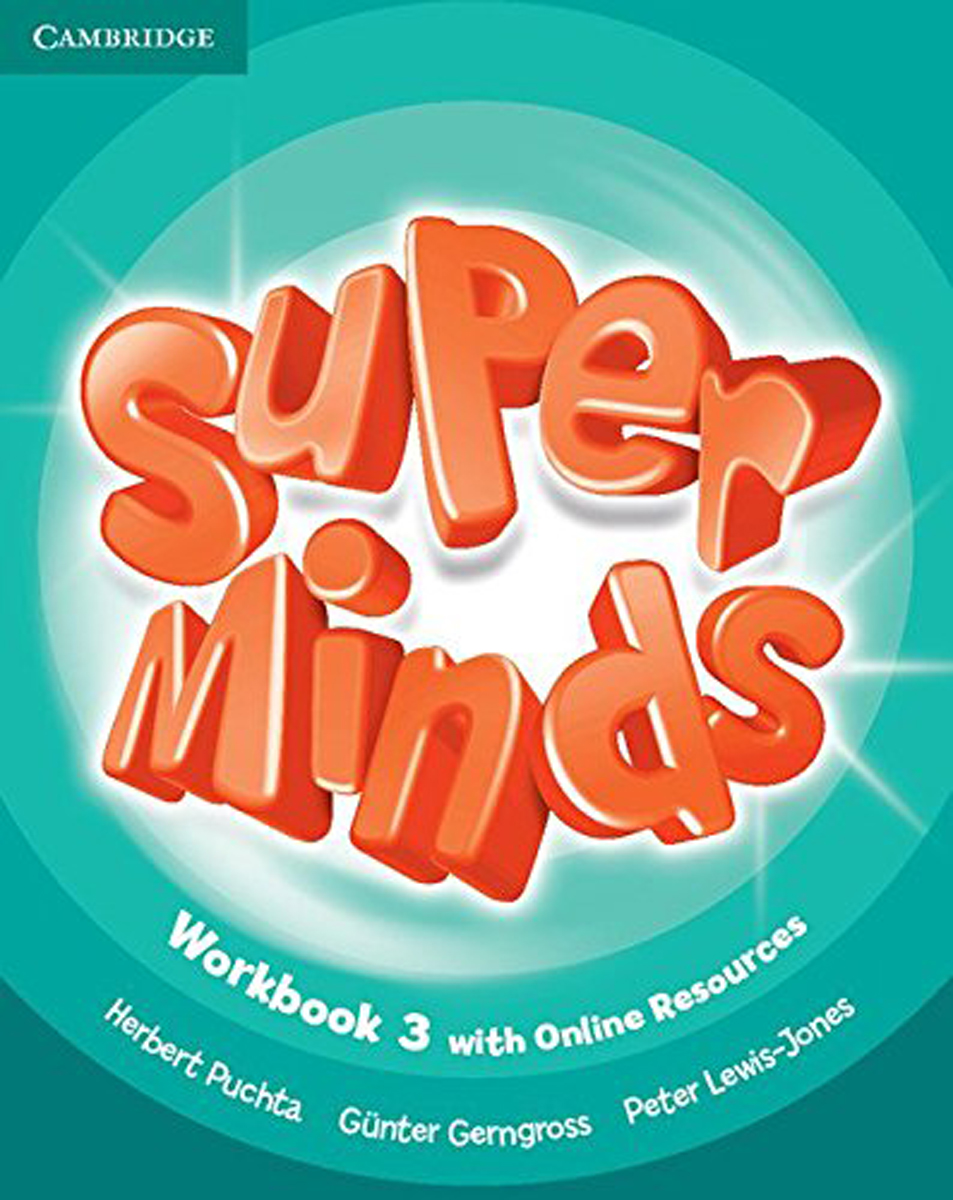 Super Minds: Level 3: Workbook reese t moore f skills first the false smile level 3 teacher s book